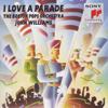 Boston Pops Orchestra & John Williams - I Love a Parade  artwork