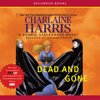 Charlaine Harris - Dead and Gone: Sookie Stackhouse Southern Vampire Mystery #9 (Unabridged)  artwork