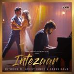 Mithoon - Intezaar (feat. Arijit Singh & Asees Kaur)