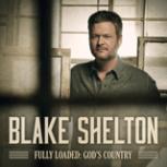 Blake Shelton - Nobody But You (feat. Gwen Stefani)