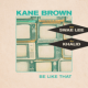 Kane Brown, Swae Lee, Khalid - Be Like That