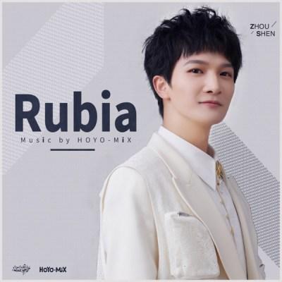 周深 & HOYO-MiX - Rubia (Honkai Impact 3rd Impressions) - Single
