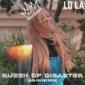 LO LA - Queen of Disaster