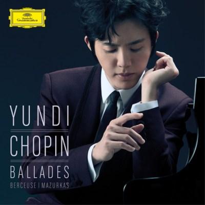 李云迪 - Chopin: Ballades, Berceuse & Mazurkas