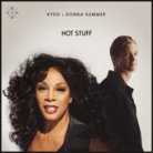 Kygo & Donna Summer - Hot Stuff