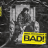 Sidhu Moose Wala - Bad - Single