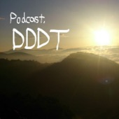 ポッドキャスト『DDDT』