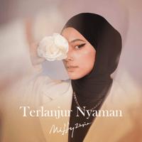 Terlanjur Nyaman - Single - Mitty Zasia