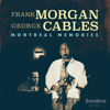 Frank Morgan & George Cables - Montreal Memories (Live in Concert)  artwork