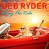 Deb Ryder - Enjoy the Ride  artwork