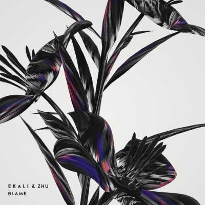 Ekali & ZHU - Blame - Single