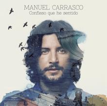 No Dejes de Soñar - Manuel Carrasco