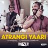 Amitabh Bachchan, Farhan Akhtar & Rochak Kohli - Atrangi Yaari