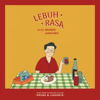 "Lebuh Rasa (From ""Aruna & Lidahnya"") - Single - Mondo Gascaro"