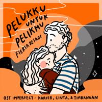 Pelukku Untuk Pelikmu (OST Imperfect: Karier, Cinta, & Timbangan) - Single - Fiersa Besari