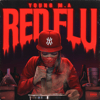 Young M.A - Red Flu  artwork