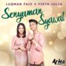 Luqman Faiz & Fieya Julia - Senyuman Syawal