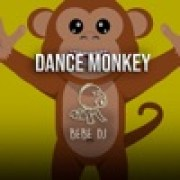 Bebe DJ - Dance Monkey