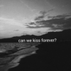 Kina - Can We Kiss Forever? (feat. Adriana Proenza)