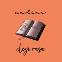 Download lagu Andini - Elegi Rasa