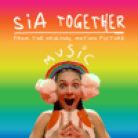 "Together (From the Motion Picture ""Music"") - Sia"