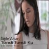 STYLE VOICE - Tondi Tondi Ku
