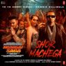 "Yo Yo Honey Singh & Hommie Dilliwala - Shor Machega (From ""Mumbai Saga"")"