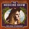 Melissa Etheridge - The Medicine Show  artwork