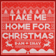 Download Dan + Shay - Take Me Home for Christmas MP3
