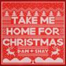 Dan + Shay - Take Me Home for Christmas