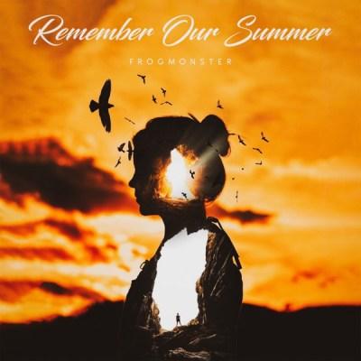 Frogmonster - Remember Our Summer - Single