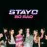 STAYC - SO BAD