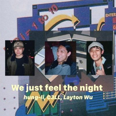 Layton Wu - We Just Feel the Night - Single