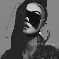 AGNEZ MO - F****n' Boyfriend Mp3