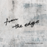 FictionJunction - From the Edge (feat. LiSA)