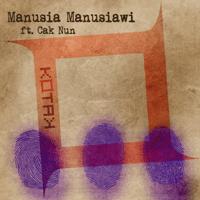 Kotak - Manusia Manusiawi (feat. Cak Nun)