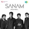 SANAM - Lag Ja Gale