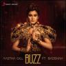 Aastha Gill - Buzz (feat. Badshah)