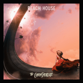 Beach House - The Chainsmokers