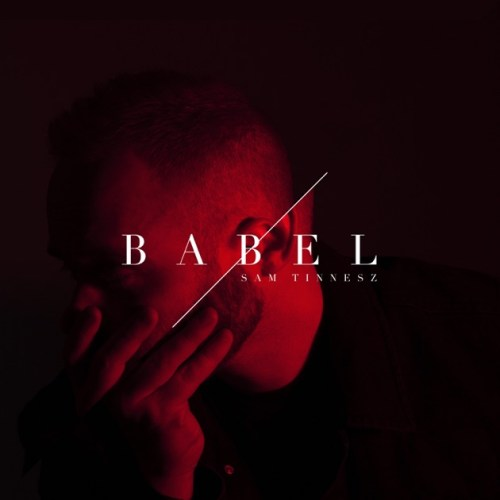 Sam Tinnesz album Babel