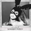 Ariana Grande - Dangerous Woman  artwork