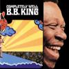 B.B. King - Completely Well  artwork