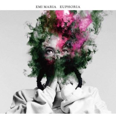 EMI MARIA - EUPHORIA