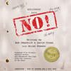 David Cross, Bob Odenkirk & Brian Posehn (contributor) - Hollywood Said No!: Orphaned Film Scripts, Bastard Scenes, And Abandoned Darlings from the Creators of Mr. Show (Unabridged)  artwork