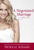 Noelle Adams - A Negotiated Marriage  artwork