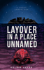 Goldie Arver - Layover in a Place Unnamed  artwork
