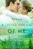 Iris Morland - Dream a Little Dream of Me (Love Everlasting) (The Thorntons Book 4)  artwork
