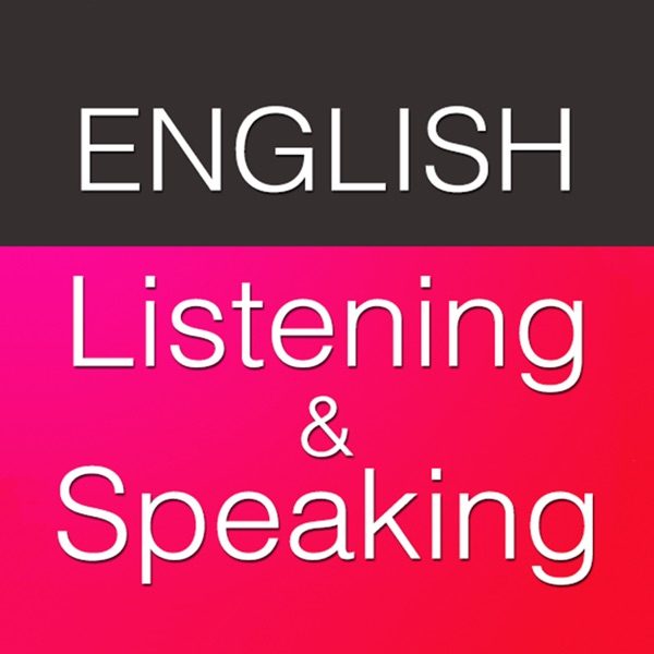 English Listening and Speaking Practice