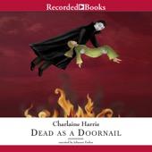Charlaine Harris - Dead as a Doornail: Sookie Stackhouse Southern Vampire Mystery # 5 (Unabridged)  artwork