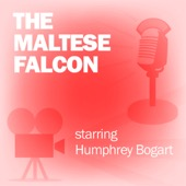 Screen Guild Players - The Maltese Falcon: Classic Movies on the Radio  artwork